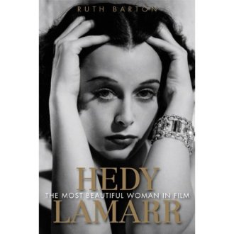 Hedy Lamarr: The Most Beautiful Woman in Film
