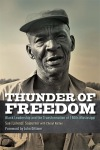 """Thunder of Freedom: Black Leadership and the Transformation of 1960s Mississippi"" by Sue [Lorenzi] Sojourner with Cheryl Reitan foreword by John Dittmer"