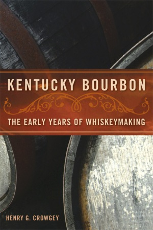 Kentucky Bourbon by Henry Crowgey