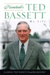 "Keeneland's Ted Bassett: My Life  by James E. ""Ted"" Bassett and Bill Mooney"