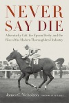 Never Say Die by James C. Nicholson