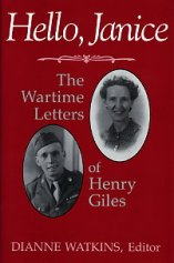 Hello, Janice: The Wartime Letters of Henry Giles