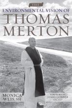 The Environmental Vision of Thomas Merton
