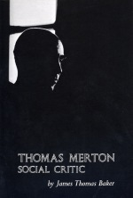 Thomas Merton: Social Critic