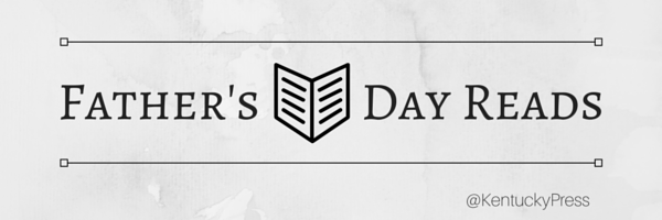Father's Day Reads University Press of Kentucky