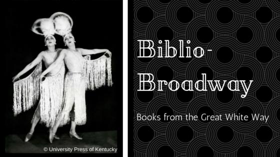 University Press of Kentucky Books Broadway