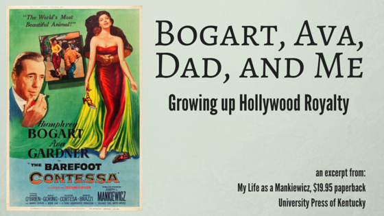 Humphrey Bogart, Ava Gardner, Joseph Mankiewicz, Tom Mankiewicz Robert Crane University Press of Kentucky