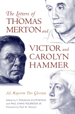 Letters of Thomas Merton Victor Carolyn Hammer Paul Holbrook Douglas Scutchfield