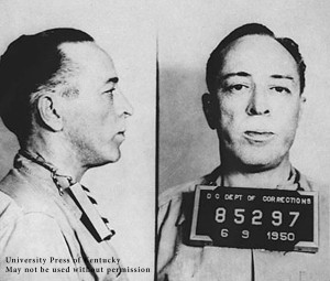 Dalton Trumbo Mugshot University Press of Kentucky
