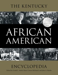Kentucky African American Encyclopedia Thomas D. Clark Medallion University Press of Kentucky