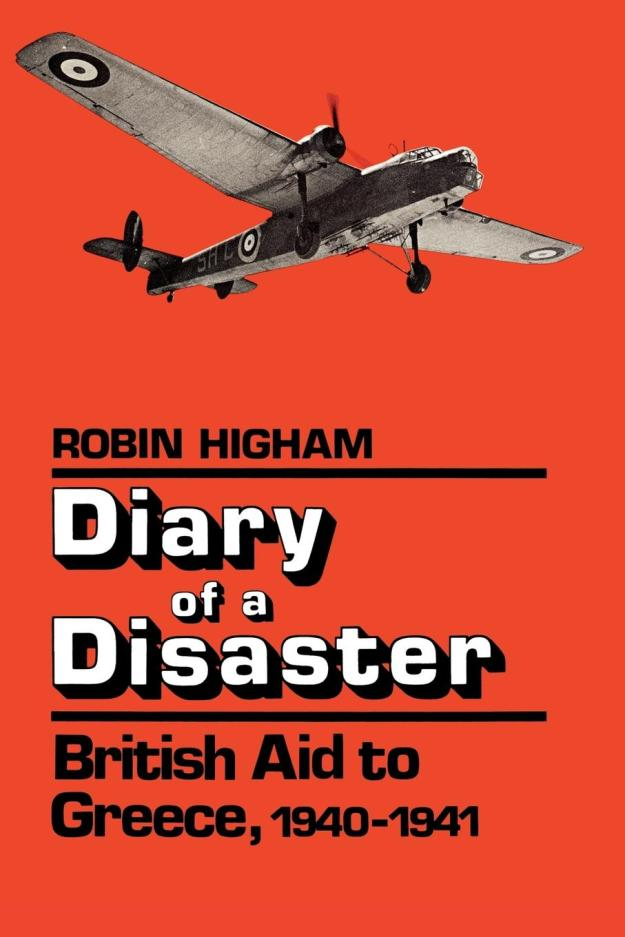 Diary of a Disaster Robin Higham