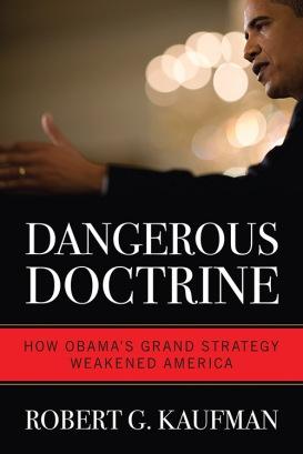Dangerous Doctrine Robert G. Kaufman