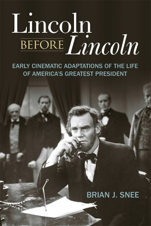Lincoln before Lincoln Brian J. Snee